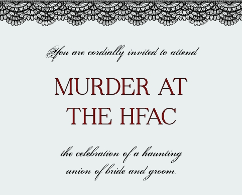 Murder at the HFAC wedding invite