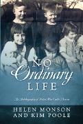 No Ordinary Life 2